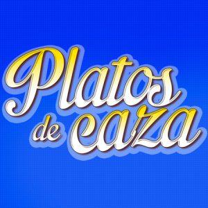 PLATOS DE CAZA